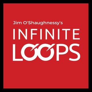 infinite loops Jim O'Shaughnessy Bronwyn Williams