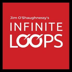 infinite loops Jim O'Shaughnessy Bronwyn Williams
